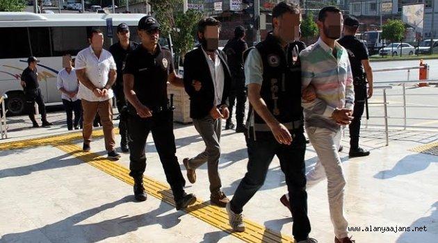 Alanya'da 15 suç örgütü üyesi tutuklandı