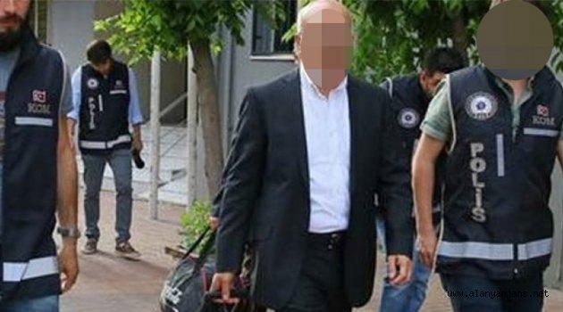 Alanyalı emniyet müdürü tutuklandı