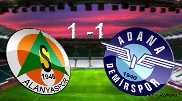 Alanyaspor- Adana Demirspor: 1-1