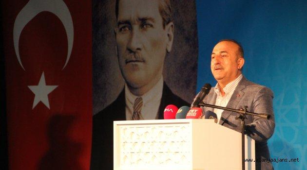 """Çavuşoğlu: """"Türk milleti tehdide boyun eğmez"""""""