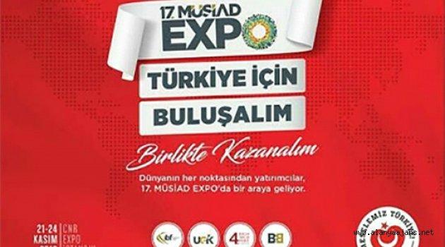 17.MÜSİAD EXPO BAŞLIYOR