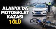 Alanya'da Gerçekleşen Kaza Sonucu 1 Kişi Hayatını Kaybetti