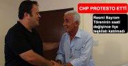 CHP PROTOKOLÜ PROTESTO ETTİ