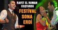 FESTİVAL RAFET EL ROMAN KONSERİYLE SONA ERDİ
