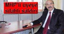 MHP'li meclis üyesine silahlı saldırı