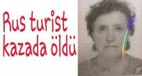 Rus tatilci kazada öldü