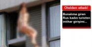 RUS TURİSTTEN İNTİHAR GİRİŞİMİ