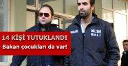 YOLSUZLUK OPERASYONUNDA 14 KİŞİ TUTUKLANDI!